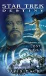 Star Trek Destiny Book III Lost Souls