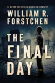 The Final Day - William R. Forstchen Cover Art