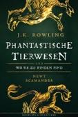 J.K. Rowling - Phantastische Tierwesen und wo sie zu finden sind Grafik