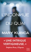 Mary Kubica - L'inconnue du quai illustration
