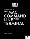 Take Control Of The Mac Command Line With Terminal Second Edition