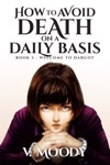 How To Avoid Death On A Daily Basis Book 3 Welcome To Dargot