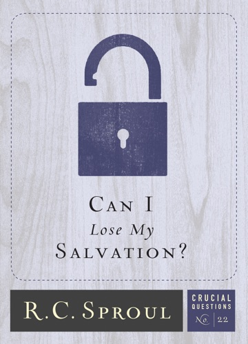 Can I Lose My Salvation
