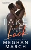 Meghan March - Take Me Back  artwork