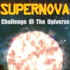 Supernova: Challenge of the Universe