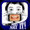 Say It! - Digital Lips - Teen Edition