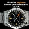 Rolex Explorer: Human Spirit Personified (iPhone)