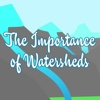 The Importance of Watersheds importance of humanities