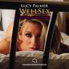 Wellsex von Lucy Palmer | Hörbuch - Erotische Geschichten
