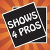 Shows4Pros