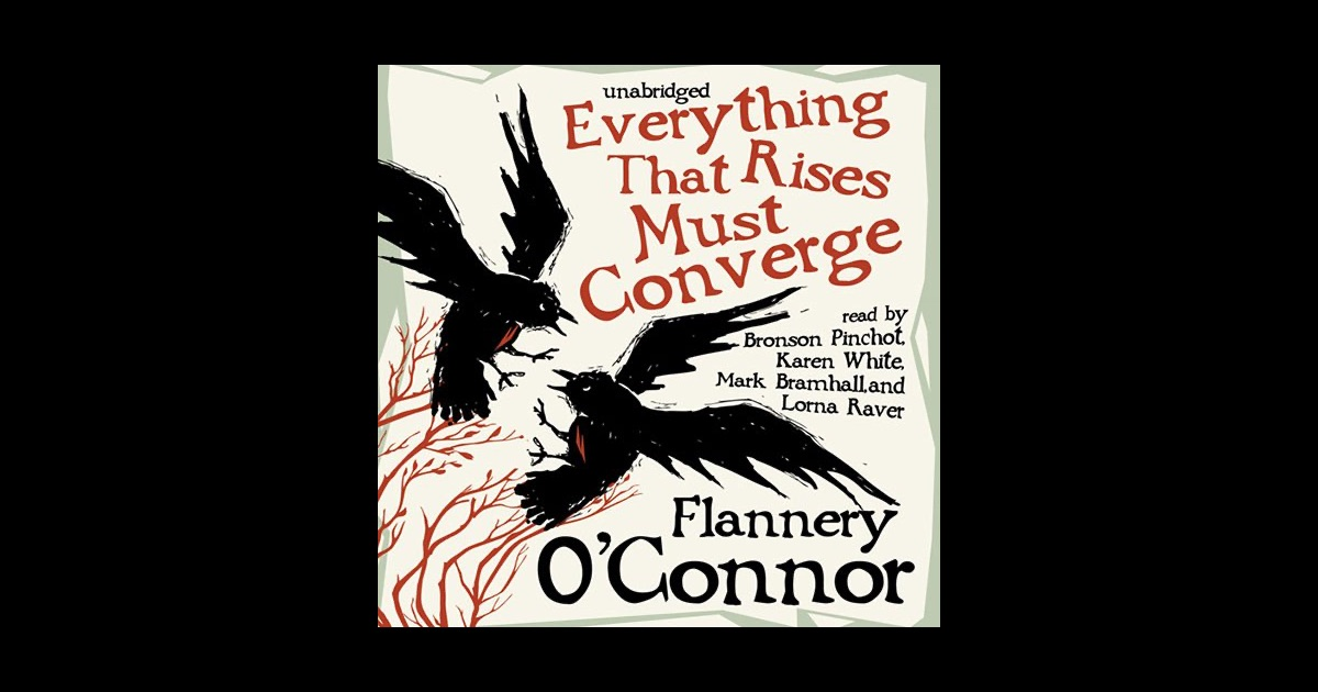 an overview of the short story everything that rises must converge by flannery oconnor In revelation by flannery o'connor we have the theme of judgement, grace and racism taken from her everything that rises must converge collection the story is narrated in the third person and begins with the main protagonist, mrs turpin looking for a seat in a doctor's waiting room.
