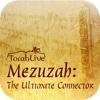 Mezuzah The Ultimate Connector