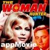 "appMovie ""The Woman Hunter""-Starring Barbara Eden"