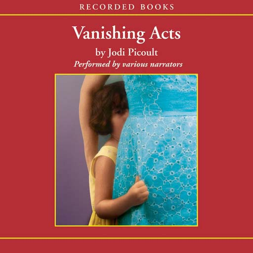 vanishing acts by jodi picoult essay Jodi picoult - vanishing acts audiobook free online this was a quick paced, convincing read there were a couple segments that i thought backed things off (the greater part of the tale of the father in jail) however ms picoult additionally figured out how to weave in a pleasant component of native american mythology through the arizona setting.