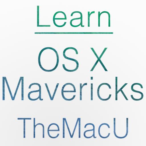 Learn - OS X Mavericks Edition