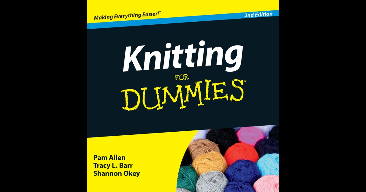 Knitting For Dummies - Official How To Book, Inkling Interactive Edition?? Ap...