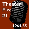 Theater Five 1964-65 #1