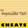 Cheats for The Impossible Test