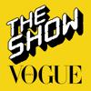 Vogue The Show