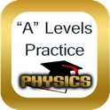 Physics GCE 'A' Levels Practice