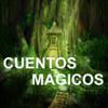 Cuentos Mágicos. Historias fantásticas con narraciones increíbles