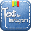 Text for Instagram