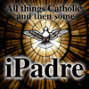 iPadre – All things Catholic and then some!