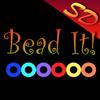 Bead It! SD