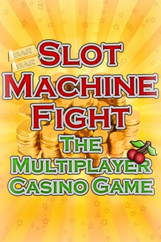 Slot Machine Fight , The multiplayer casino game screenshot 1
