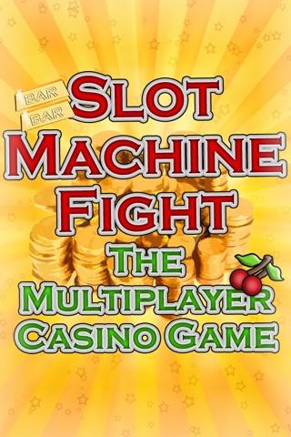 Slot Machine Fight , The multiplayer casino game screenshot 1