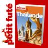 Thaïlande - Petit Futé - Guide numérique - Voya...