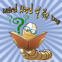 Weird Word of the Day (iAd Supported) : augment your vocabulary with amazing new words
