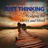 Just Thinking by Ravi Zacharias International Ministries