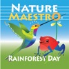 Nature Maestro Rainforest Day