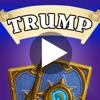 Trump's Videos for Hearthstone