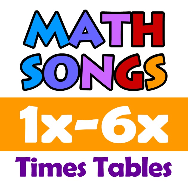 Math songs times tables 1x 6x on the app store for 12x table song