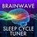 Brain Wave Sleep Cycle Tuner ™ - 3 Advanced Binaural Brainwave Entrainment Programs