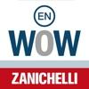 il WOW – Word On Words. Dizionario Inglese-Italiano di parole e frasi idiomatiche colloquiali e gergali Zanichelli