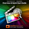 Course For Final Cut Pro X 101 - Overview and Quick Start Guide