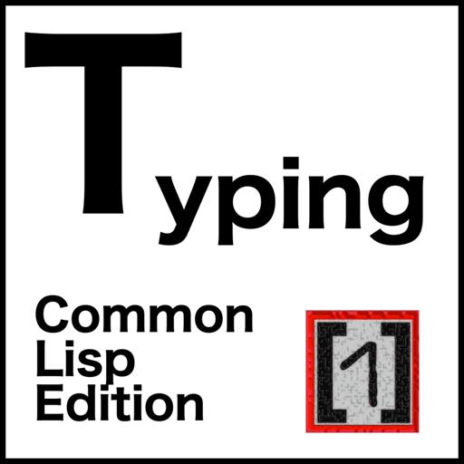 Typing - Common Lisp Edition