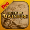 Deceit of Adventure Pro game for iPhone/iPad