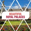 Beautiful Royal Palaces