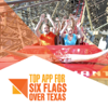 Top App for Six Flags Over Texas