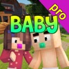 Baby Skins Pro - New Skins for Minecraft PE