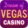 Dream of Vegas Slots Casino — Free Slot Machines