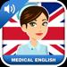 Apprendre l'Anglais Médical: communiquer & soigner