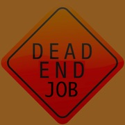 Are you stuck in a dead end job?