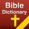 4001 Bible Dictionary!