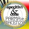 Aperitivi & Cene Parma e Piacenza
