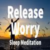 Release Worry, Sleep Meditation - Jason Stephenson Wiki